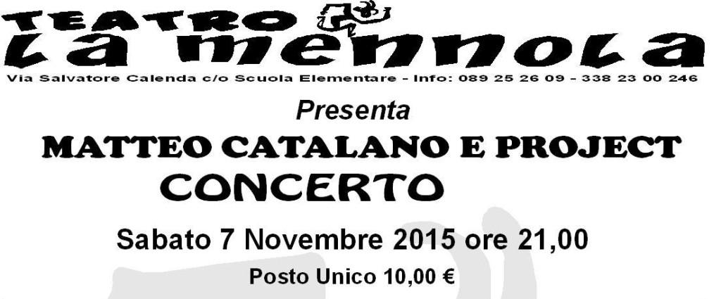 Matteo Catalano e Project - Teatro La Mennola